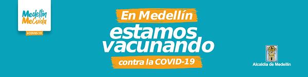 1200x300 Banner_En Medellín_estamos vacu