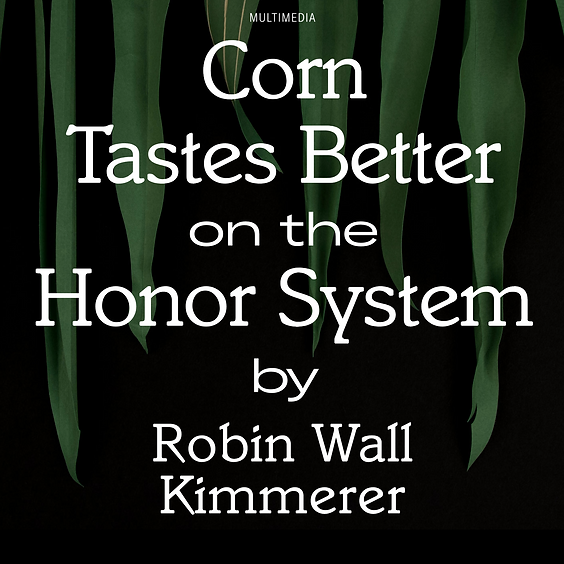 """Splice @ Editing Nature - """"Corn Tastes Better on the Honor System"""""""