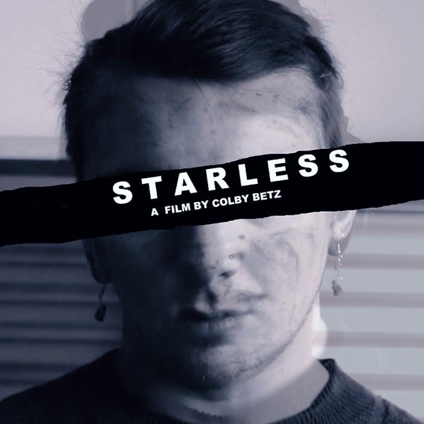 STARLESS: Guerrilla Filmmaking