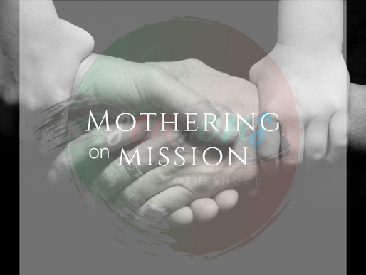 Mothering on Mission