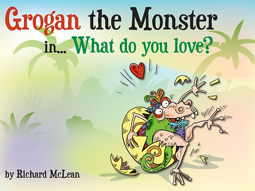 Grogan the Monster in... What Do You Love? (2015)