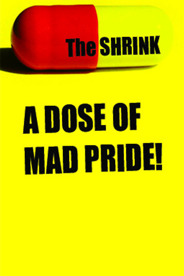 The SHRINK! ...and you thought you were crazy! (2009) (PDF Download)