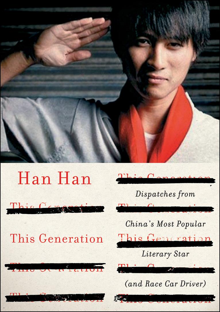 This Generation: Han Han