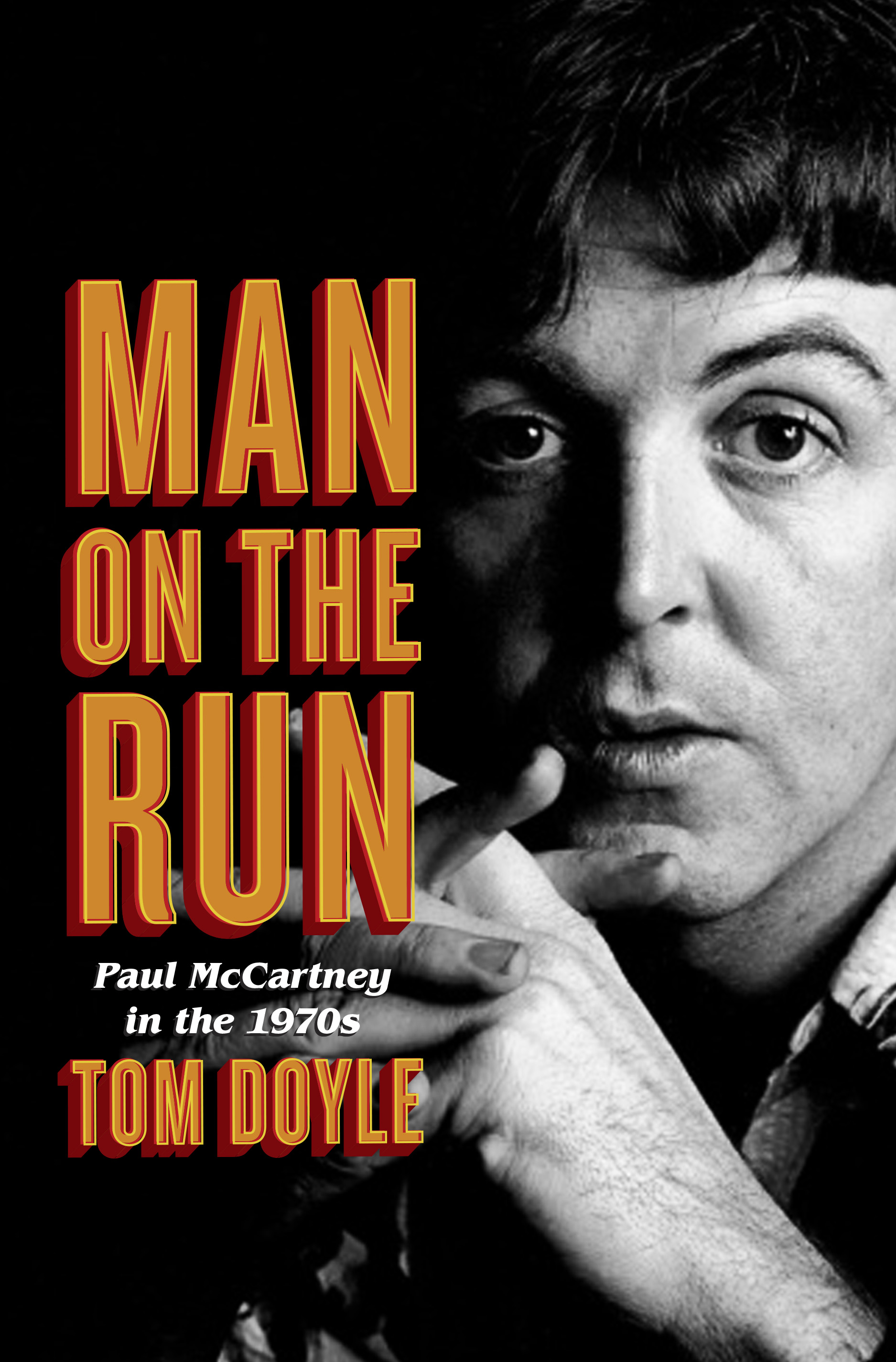 Man on the Run: Paul McCartney
