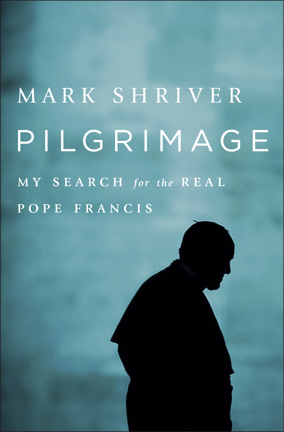 Pilgrimage:  Pope Francis