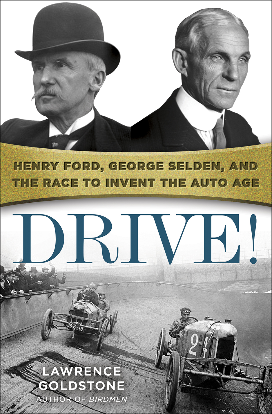 Drive! Henry Ford, George Selden