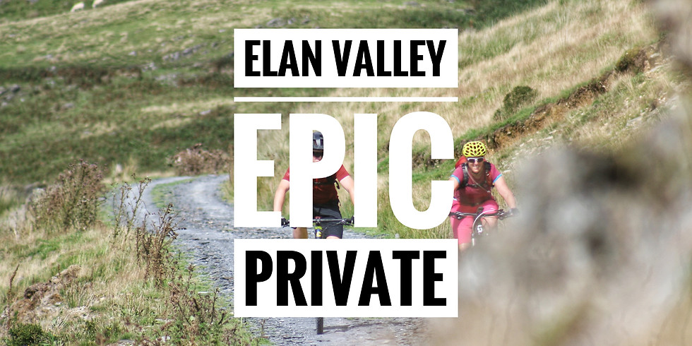 Elan Valley Epic - Private Group