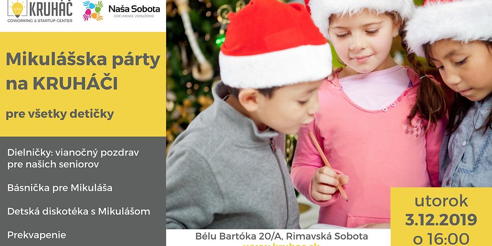 Mikulášska párty na KRUHÁČI pre všetky detičky