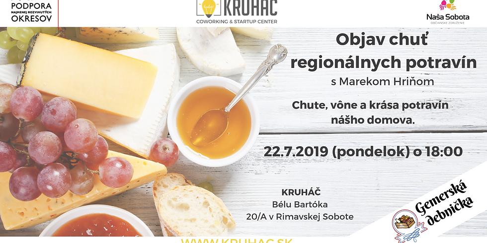 Objav chuť regionálnych potravín - čoskoro