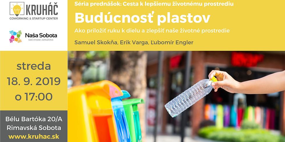 Budúcnosť plastov