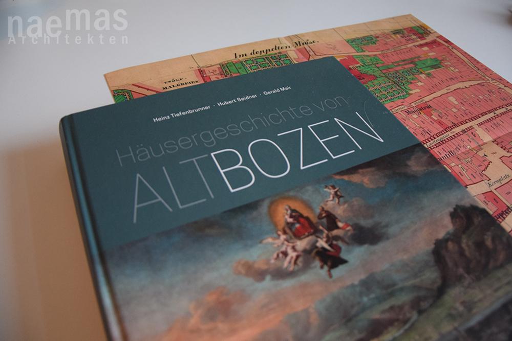 naemas_Architekten_Häusergeschichte_Altbozen_Buch
