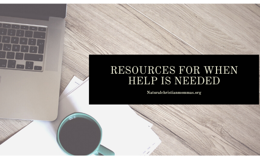 Resources for When Help is Needed