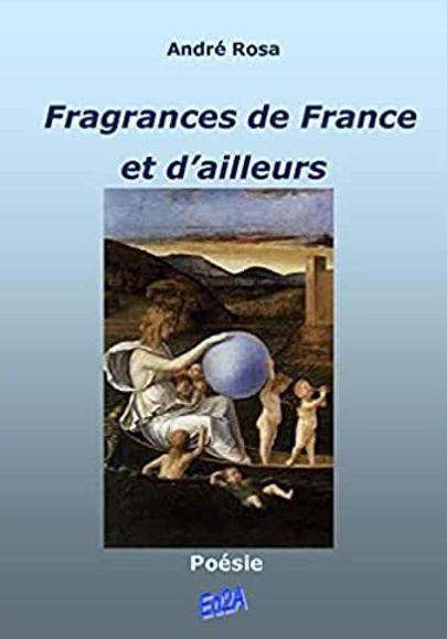 Ed2A premier de couv Fragrances de France et d'ailleurs André ROSA.jpg