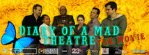 Diary of A Mad Theatre is a show that take you behind the scenes of BFN. You will be able to see the action unfold, the drama, the exciment.