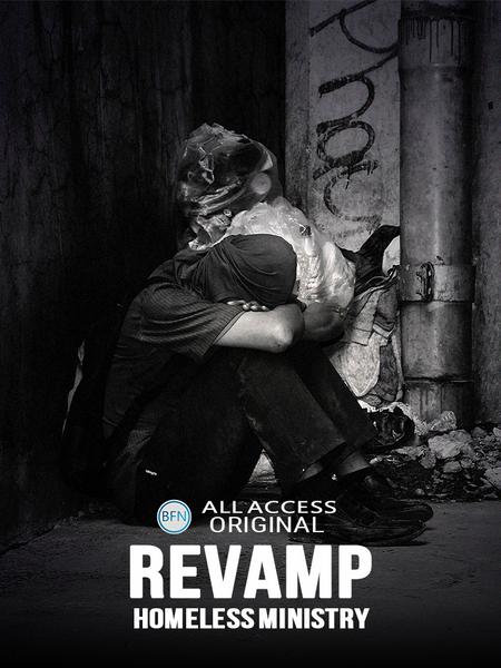 Revamp: Homelss Ministry
