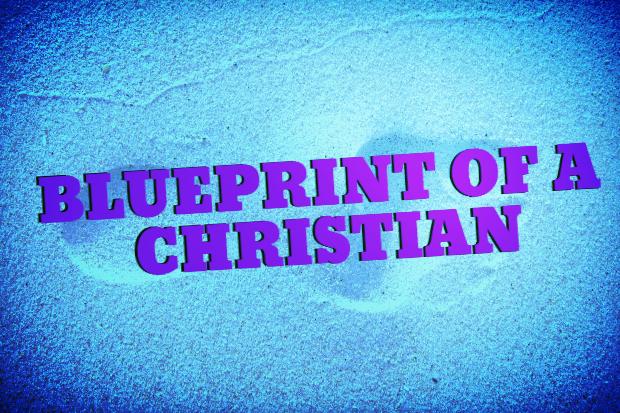 Blueprint of a Christian