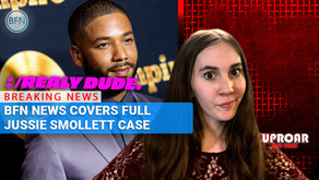 BFN NEWS: Jussie Smollett Case
