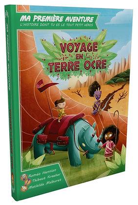 Ma 1ère Aventure : Voyage en Terre Ocre
