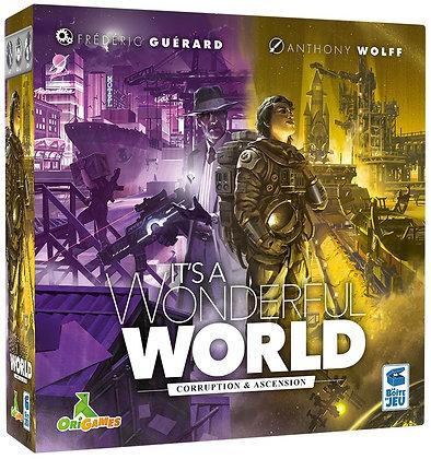 It's a Wonderful World ext : Corruption et Ascension