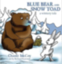 Blue Bear and Snow Toad, A Wintery Tale