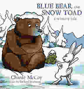 Blue Bear and Snow Toad; A Wintery Tale