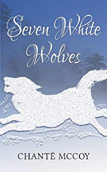 cover of Seven White Wolves by Chante McCoy