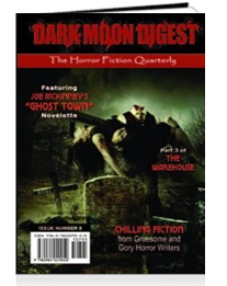 "Dark Moon Digest #8, featuring ""Zombies Don't Suntan"" by Chanté McCoy"