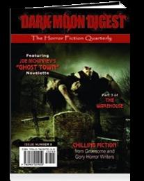 "Dark Moon Digest #8, featuring ""Zombies Don't Suntan"" by Chanté McCoy"