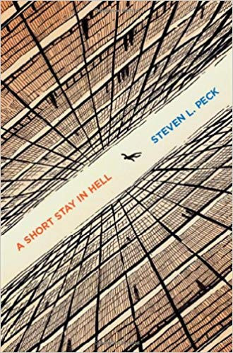 A Short Stay in Hell by Steven Peck