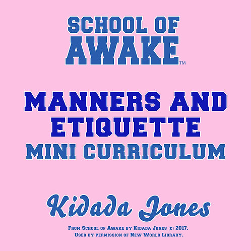 Manners & Etiquette: School of Awake Mini Curriculum