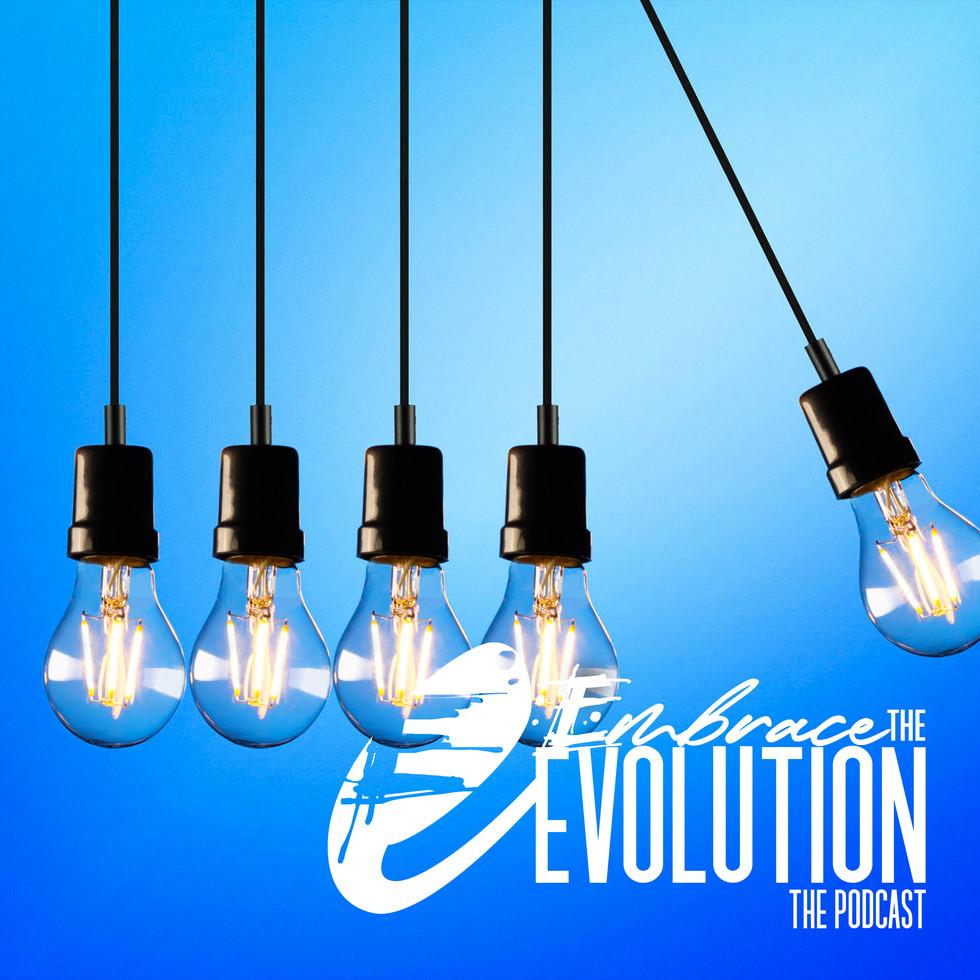 Embrace the Evolution
