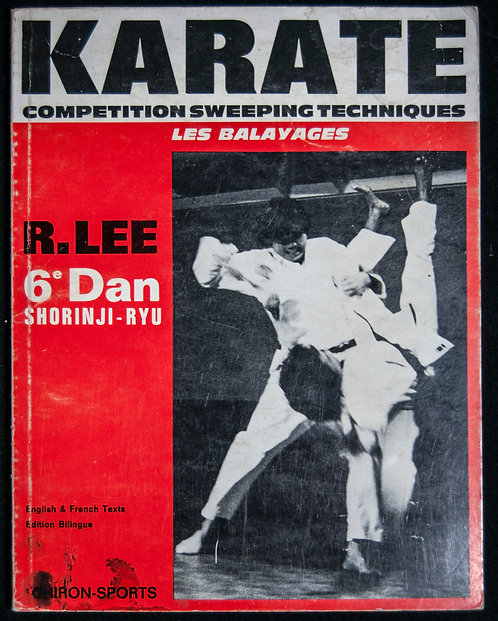 KARATE Les balayages de Richard Lee