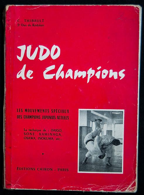 Judo de champions de C.Thibault