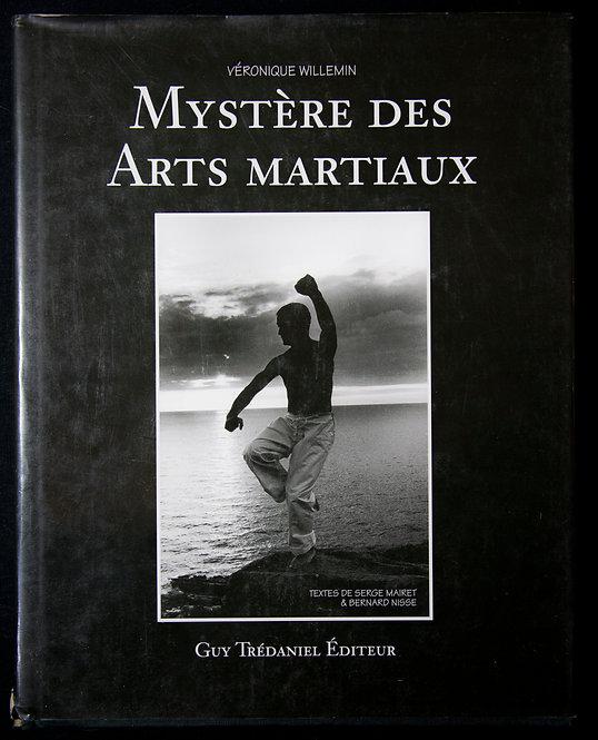 Mystères des arts martiaux de Véronique Willemin