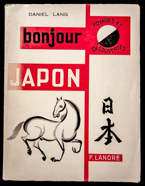Bonjour JAPON de Daniel Lang