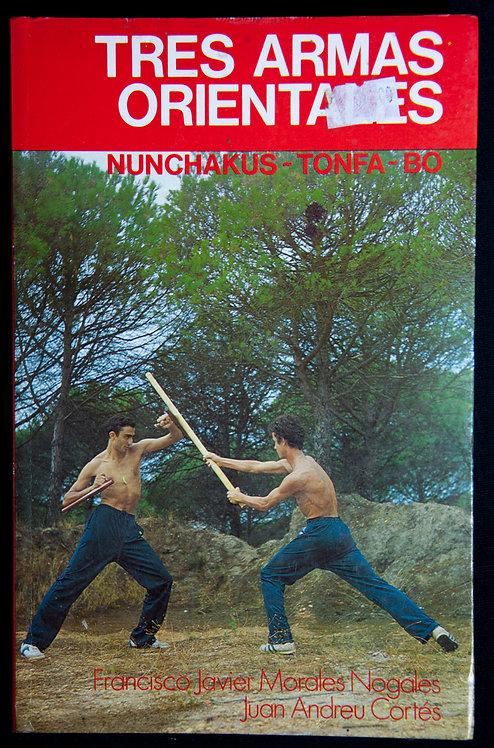 TRES ARMAS ORIENTALES by Francisco Javier Morales Nogales