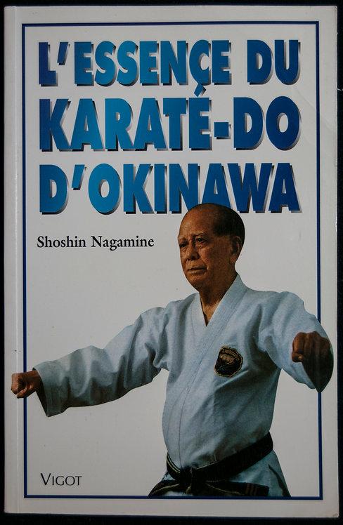 L'ESSENCE DU KARATE DO D'OKINAWA de Shoshin Nagamine