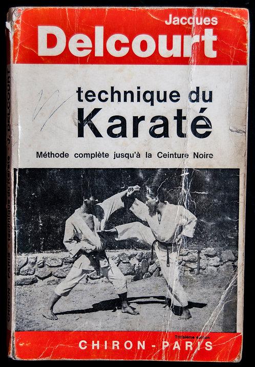Technique du KARATE de Jacques Delcourt 3ème édition