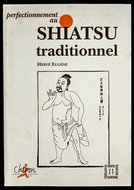 Perfectionnement au SHIATSU traditionnel d'Hervé Eugène