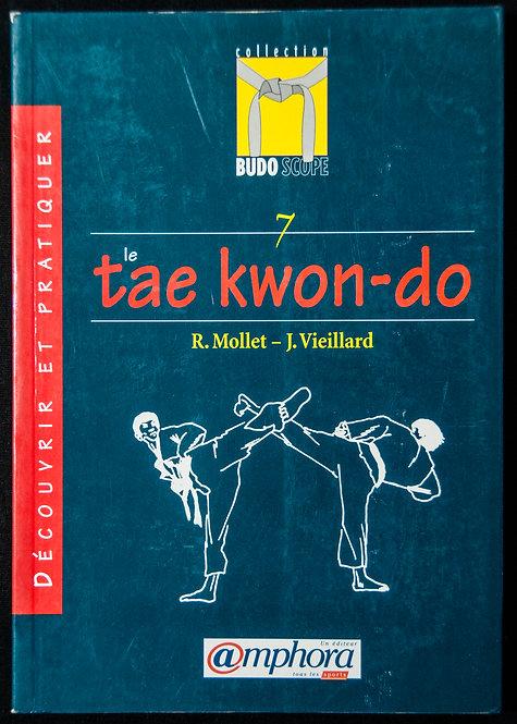 "Taekwondo ""BudoScope"" de R.Mollet et J.Veillard"