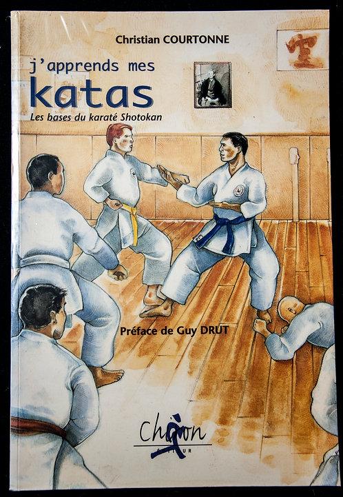 J'apprends mes Kata de Christian Courtonne Edition 2012