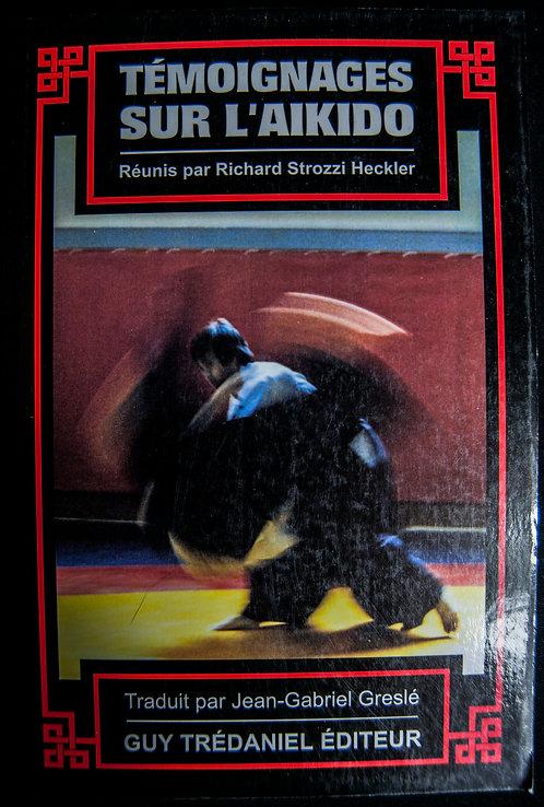 Témoignages sur l'Aikido par Richard Strozzi Heckler