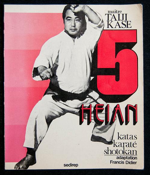 5 Heian - Katas Karaté Shotokan de Taiji Kase