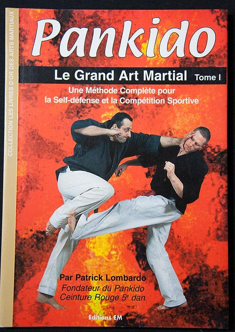 PANKIDO Le grand art martial Tome 1 de Patrick Lombardo