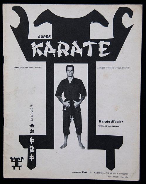 Super Karate par Wallace W.Reumann