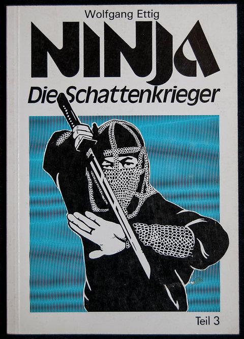 NINJA Die Schattenkrieger de Wolfgang Ettig