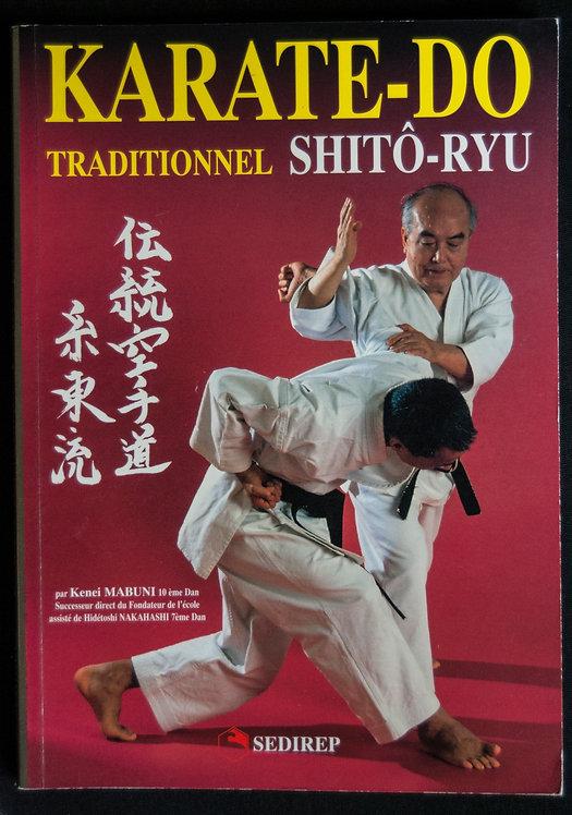 KARATE-DO traditionnel SHITO RYU de Kenei Mabuni
