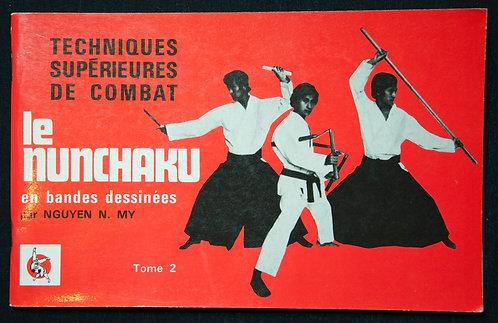 Le NUNCHAKU - Techniques supérieures de combat de Nguyen My