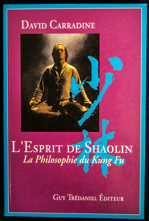 L'Esprit de Shaolin de David Carradine