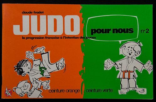 JUDO pour nous de Claude Fradet